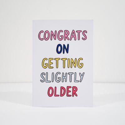 40 års fødselsdagsgave - Fødselsdagskort Slightly Older