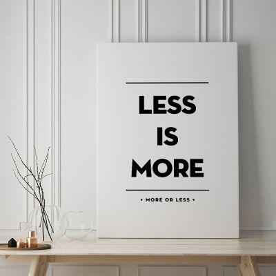 Plakat - Less Is More Plakat af MottosPrint
