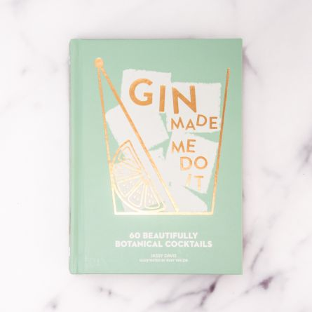 Gin Made Me Do It Cocktailbog