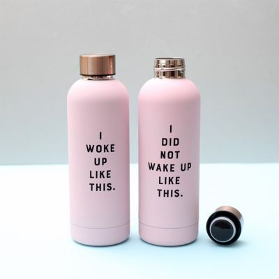 Rejse gadgets - Vandflaske I Did Not Wake Up Like This